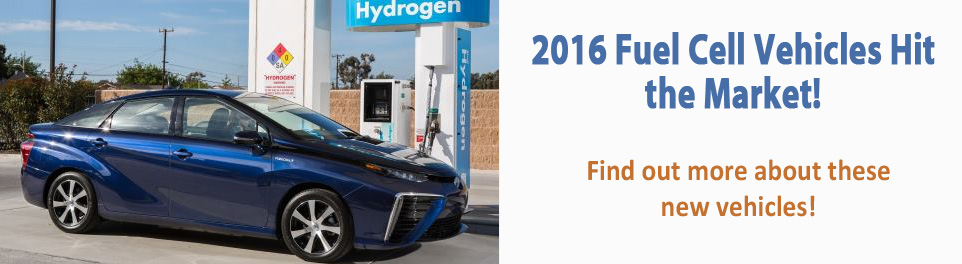 2016 Fuel Cell Vehicles Hit the Market!