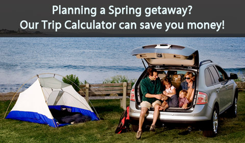 Planning a Spring Getaway? Our Trip Planner can help you save money and fuel